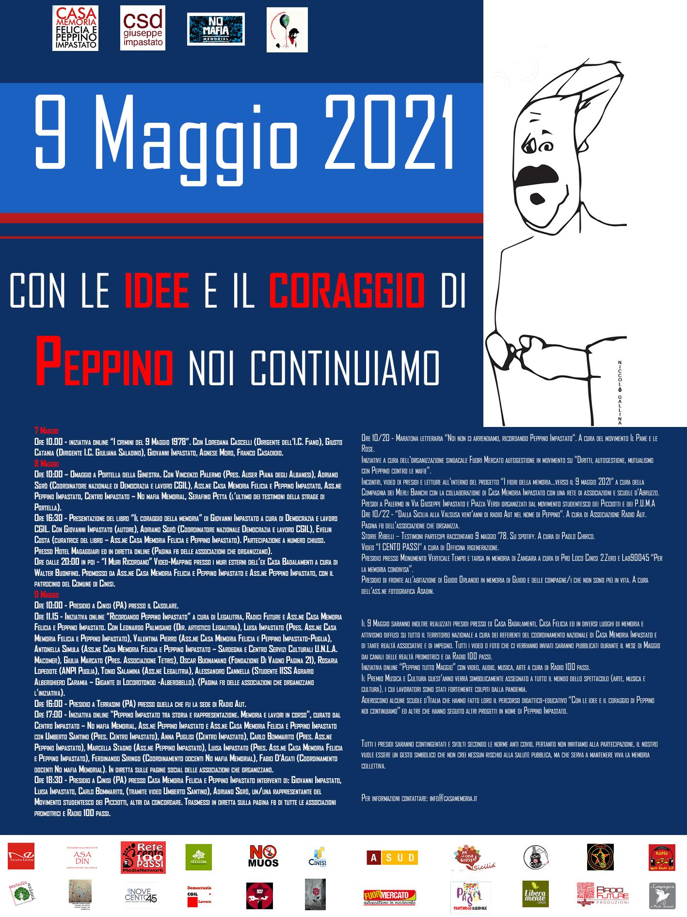 9 Maggio 2021: Con le idee e il coraggio di Peppino noi continuiamo